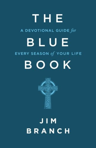 The Blue Book  A Devotional Guide For Every Season Of Your Life
