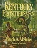 img - for Kentucky Frontiersmen: The Adventures of Henry Ware, Hunter and Border Fighter book / textbook / text book
