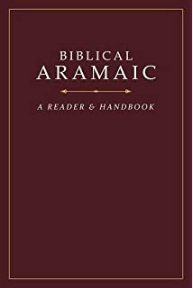 A short grammar of biblical aramaic andrews university monographs biblical aramaic a reader and handbook fandeluxe Gallery