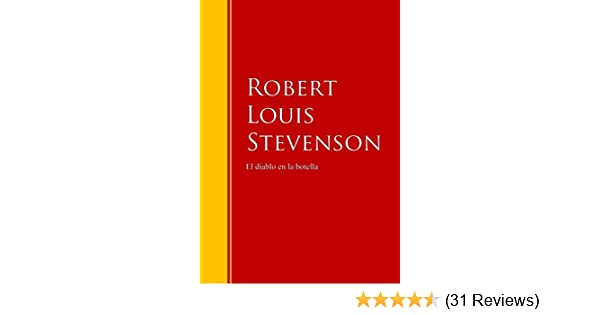Amazon.com: El diablo en la botella: Biblioteca de Grandes Escritores (Spanish Edition) eBook: Robert Louis Stevenson: Kindle Store