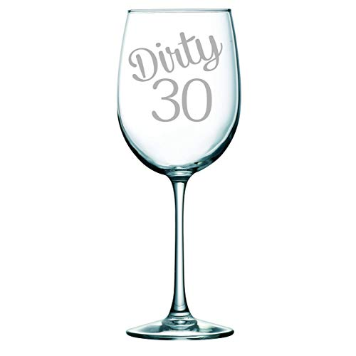 Dirty 30 Etched Wine Glass