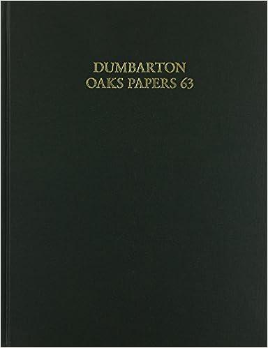 Dumbarton Oaks Papers, 63
