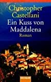 img - for Ein Kuss von Maddalena. book / textbook / text book