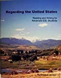 Regarding the United States : Reading and Writing for Advanced ESL Students, Cavina, Kristan, 188985008X