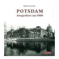 Potsdam fotografiert um 1900