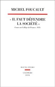 Il Faut Defendre La Societe par Michel Foucault