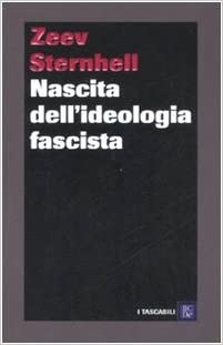 Amazon.it: Nascita dell'ideologia fascista - Sternhell, Zeev, Mori ...
