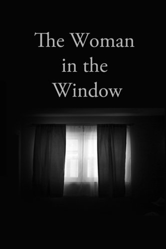 The Woman in the Window (The First October Story)