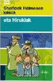 Sherlock Holmesen kasua eta Hirukiak Biblioteka Hegalaria