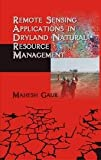 Remote Sensing Applications in Dryland Natural Resource Management, , 9381450323