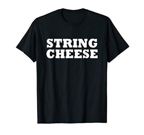String Cheese Easy Halloween Costume Cute Funny Party Shirt ()