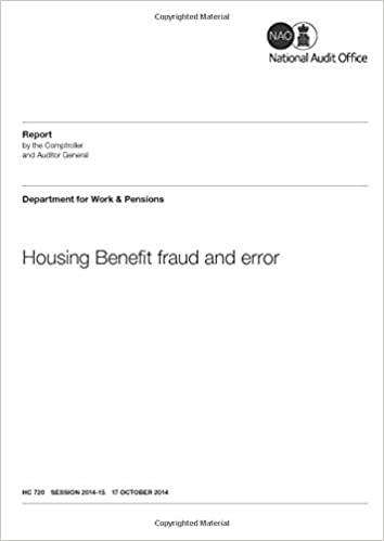 Housing Benefit Fraud And Error House Of Commons Hc 720 Amazon Co Uk Audit Office National 9781904219422 Books