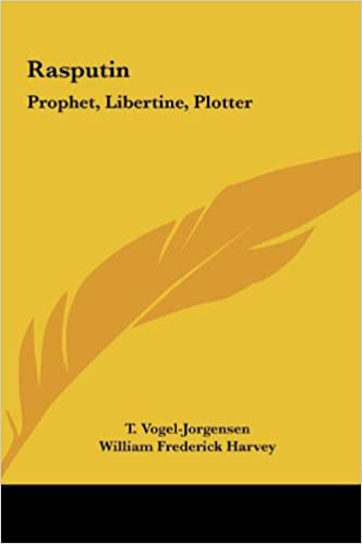 Rasputin: Prophet, Libertine, Plotter