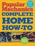 img - for Popular Mechanics Complete Home How To [PB,2009] book / textbook / text book