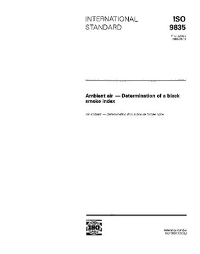 Download ISO 9835:1993, Ambient air - Determination of a black smoke index PDF
