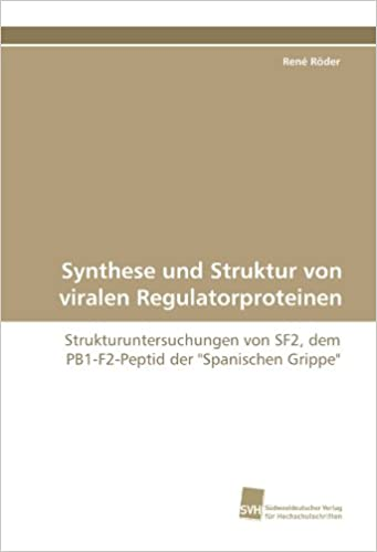 Amazon Com Synthese Und Struktur Von Viralen Regulatorproteinen