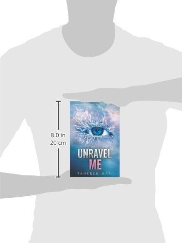 Unravel Me: 2 (Shatter Me 2): Amazon.es: Mafi, Tahereh: Libros en idiomas extranjeros