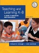 Teaching & Learning K-8 (9th, 08) by Kellough, Richard D - Jarolimek, John D [Paperback (2007)] pdf