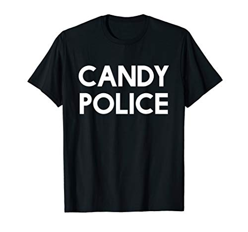 Candy Police Funny Shirt Mom or Dad - Halloween Costume -