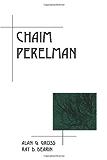 Chaim Perelman (Rhetoric in the Modern Era)