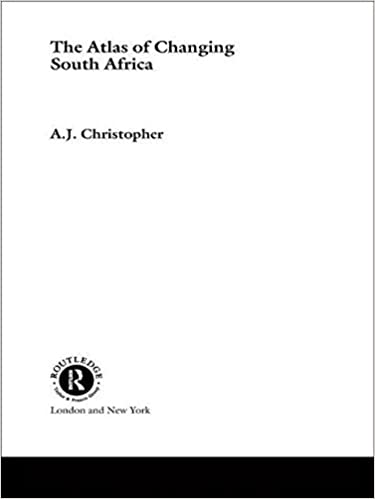 Download online The Atlas of Changing South Africa by A.J. Christopher (2000-10-19) PDF, azw (Kindle)