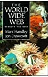 The World Wide Web, Handley, 1857284356