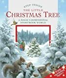 """Step Inside The Little Christmas Tree - A Magical 3-d Storybook"""
