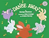 Dance Away Big Book, George Shannon, 0688129439