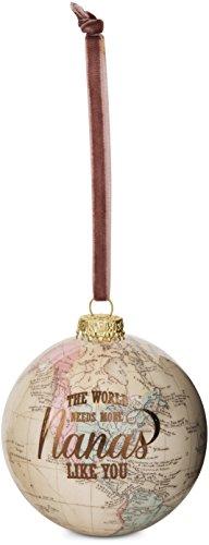 Pavilion Gift Company 61016 Nana Globe Ornament 33/4quot