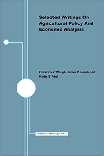 Selected Writings on Agricultural Policy and Economic Analysis