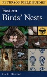 (Perterson Field Guides - Eastern Birds' Nests)