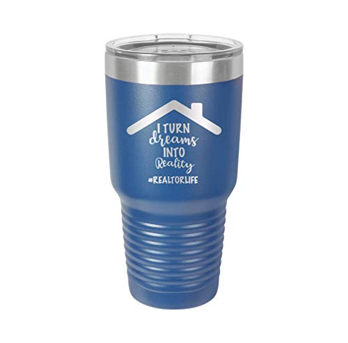 I Turn Dreams into Reality - Engraved Tumbler Wine Mug Cup Unique Funny Birthday Gift Graduation Gifts for Men or Women real estate agent realtor reality home (30 Ring, Royal)