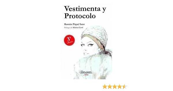Vestimenta y protocolo: Amazon.es: Ramon Pique Sans, Ramon Pique ...