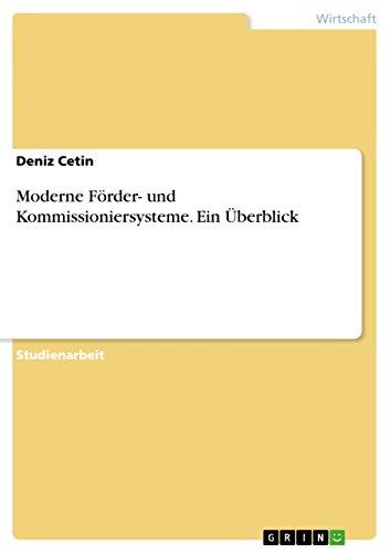 Moderne Förder- und Kommissioniersysteme. Ein Überblick (German Edition)