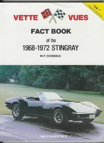Vette Vues Fact Book of the 1968-1972 Stingray