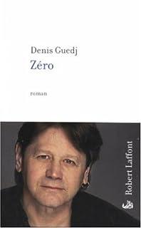 Zéro ou Les cinq vies d'Aémer : roman, Guedj, Denis