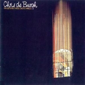 Chris de Burgh - Far Beyond These Castle Walls... - A&M Records - AMNP 112