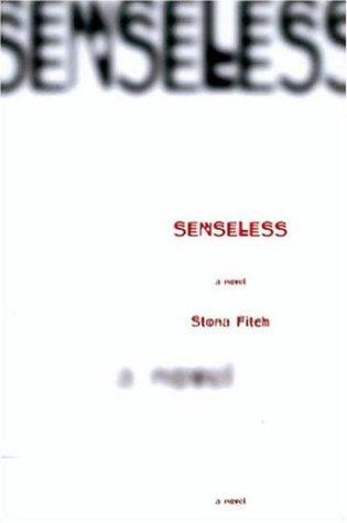book cover of Senseless