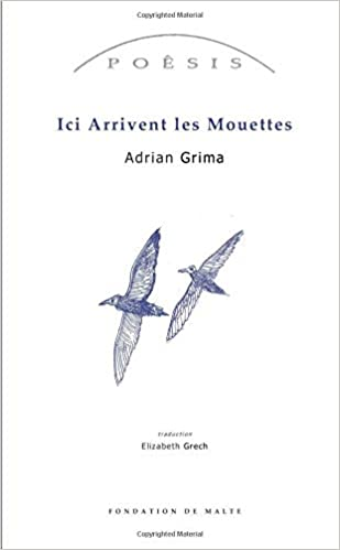 Ici Arrivent Les Mouettes (French Edition): Adrian Grima ...