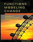 Functions Modeling Change : A Preparation for Calculus, Connally, Eric and Cheifetz, Philip, 0471654841