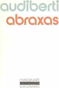 Abraxas par Jacques Audiberti