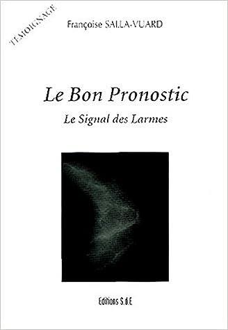 En ligne Le Bon Pronostic : Le Signal des Larmes pdf
