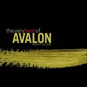 Testify to Love: The Very Best of Avalon
