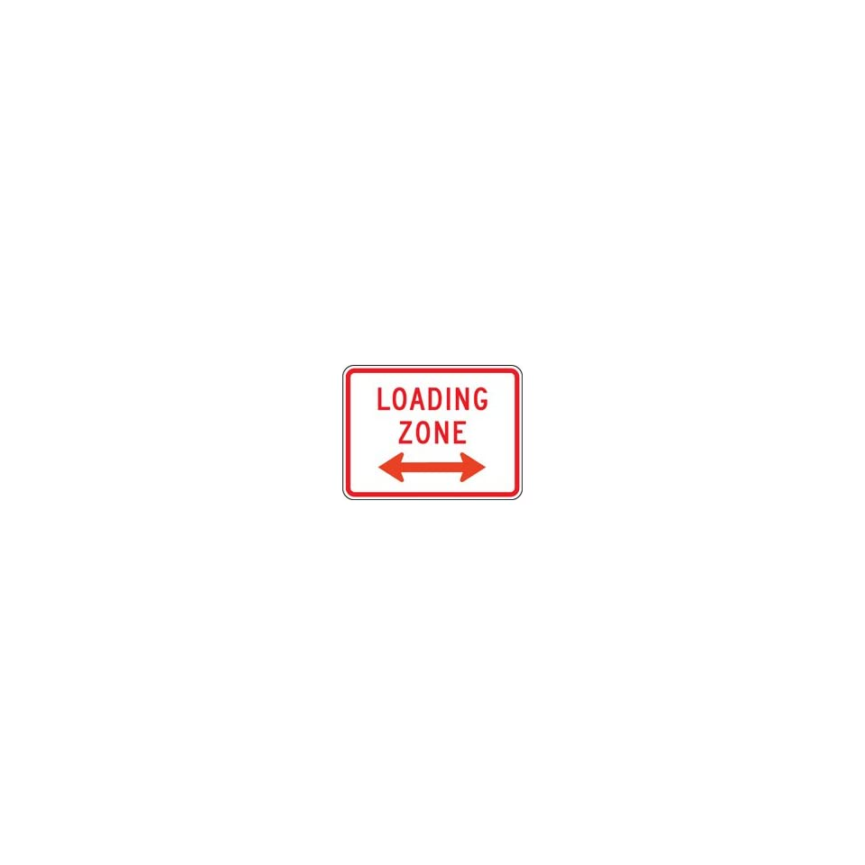 LOADING ZONE (PLAQUE) 18 X 24 Sign Engineer Grade Reflective
