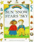 Sun, Snow, Stars, Sky, Catherine Anholt and Laurence Anholt, 0670861960
