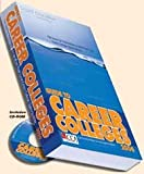 The CCA/Liquid Education Guide to Career Colleges 2006, , 0977676307