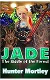 Jade, Hunter Mortley, 149538554X