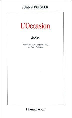 Amazon Fr L Occasion Juan Jose Saer Livres