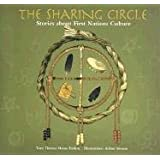 The Sharing Circle: Stories about First Nations Culture