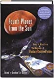img - for Fourth Planet from the Sun: Tales of Mars from the Magazine of Fantasy and Science Fiction book / textbook / text book